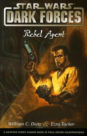 book cover of Rebel Agent (Star Wars : Dark Forces, book 2) by