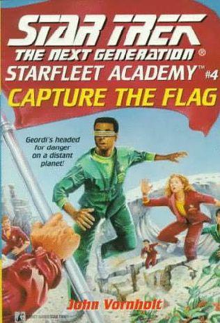 Capture the Flag (Star Trek : Starfleet Academy (TNG), book 4) by ...