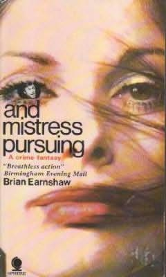 book cover of And Mistress Pursuing