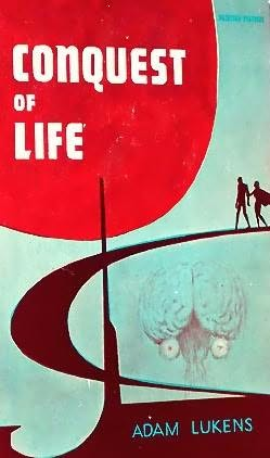 book cover of Conquest of Life