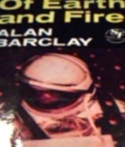 book cover of Of Earth and Fire