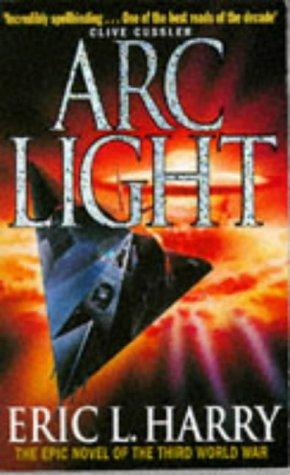 ArcLight - Eric L Harry