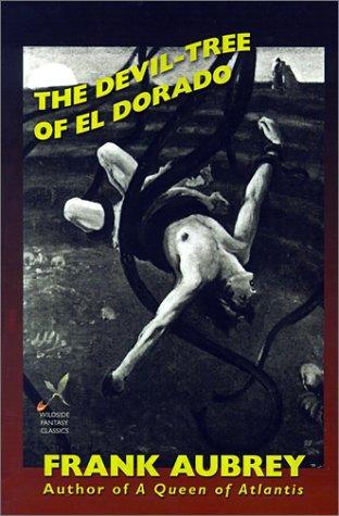 book cover of The Devil-Tree of El Dorado