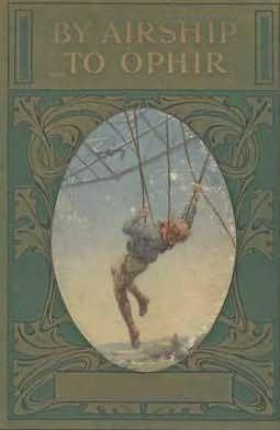 book cover of By Airship To Ophir
