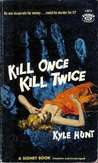 book cover of Kill Once, Kill Twice
