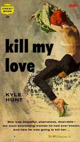 book cover of Kill My Love