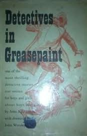 book cover of Detectives In Greasepaint