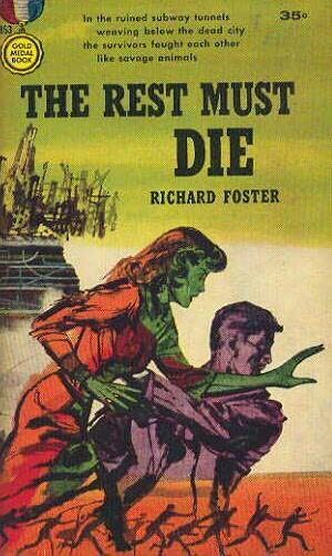 book cover of The Rest Must Die