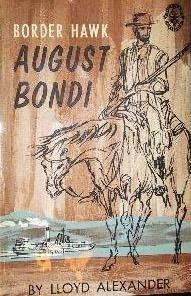 book cover of August Bondi: Border Hawk