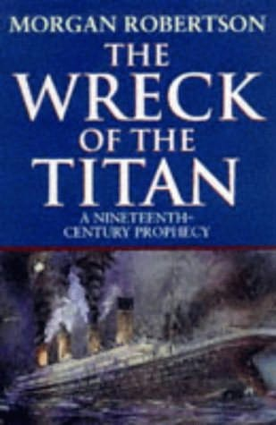 Futility, or the Wreck of the Titan by Morgan Robertson