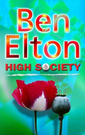 book cover of   High Society   by  Ben Elton