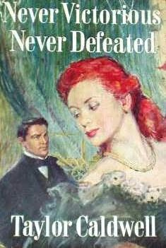 book cover of Never Victorious, Never Defeated