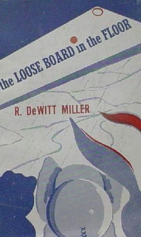 book cover of The Loose Board in the Floor