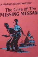 book cover of The Case of the Missing Message