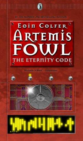 book cover of The Eternity Code (Artemis Fowl, book 3) by Eoin Colfer