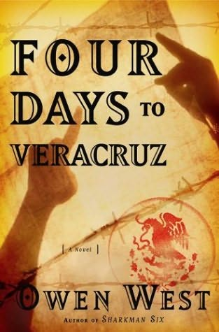 book cover of Four Days to Vera Cruz