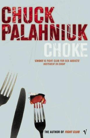 an analysis of the book choke by chuck palahniuk Read/book choke by chuck palahniuk how read page pdf so if you think this is going to save you if you think anything is choke amazonca chuck palahniuk books choke chuck palahniuk 9780307388926 amazon books choke by chuck palahniuk analysis permalink embed save give gold about.
