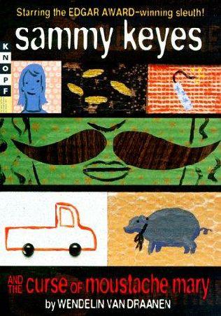 Sammy Keyes and the Curse of Moustache Mary Wendelin Van Draanen and Tara Sands