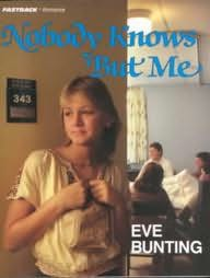 book cover of Nobody Knows but Me