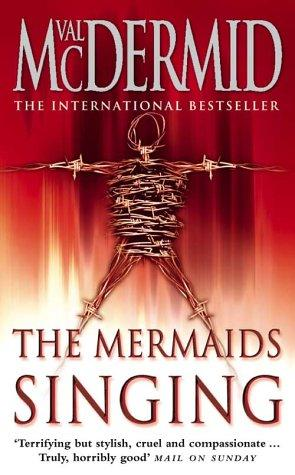 The Mermaid Singing - (REQ)  - Val McDermid