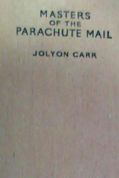 book cover of Masters of the Parachute Mail