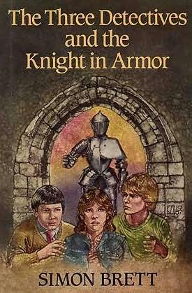 book cover of The Three Detectives and the Knight in Armor