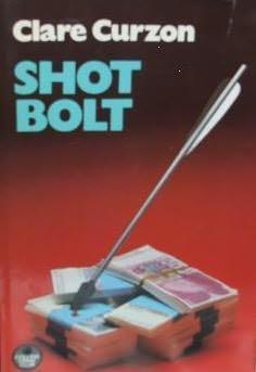 book cover of Shot Bolt