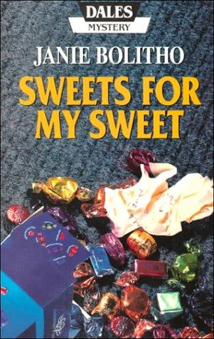 book cover of Sweets for My Sweet