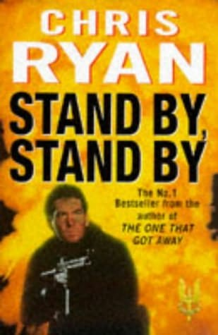 STAND BY, STAND BY CHRIS RYAN