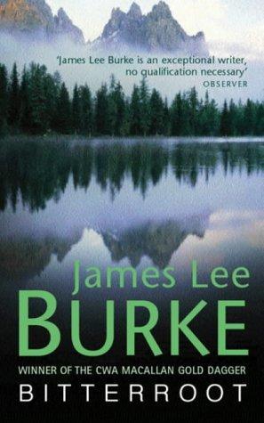 Bitterroot James Lee Burke