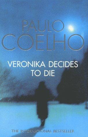 Veronika Decides to Die (And on the Seventh Day, book 2 ...