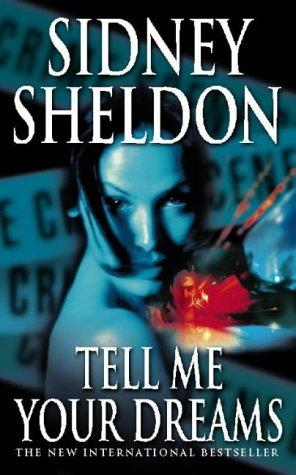 an analysis of the latest novel by sidney sheldon tell me your dreams Analysis of sidney sheldon's ''tell me your dreams''  last word • there are  some authors whose books we read just so that the end can thrill.