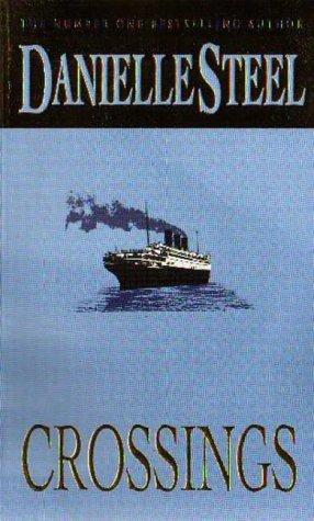 book cover of Crossings by Danielle Steel