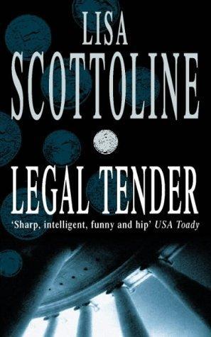Legal Tender - Re-Post (REQ) - Lisa Scottoline