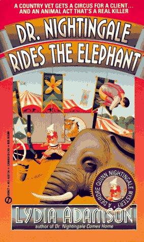 book cover of Dr. Nightingale Rides the Elephant