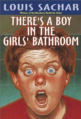 There 39 S A Boy In The Girls 39 Bathroom By Louis Sachar