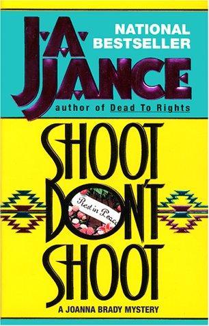 Shoot/Dont Shoot (Joanna Brady Mysteries, Book 3)