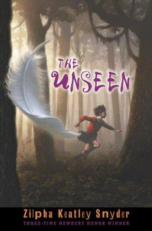 The Unseen Zilpha Keatley Snyder