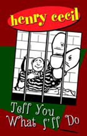 book cover of Tell You What I\'ll Do