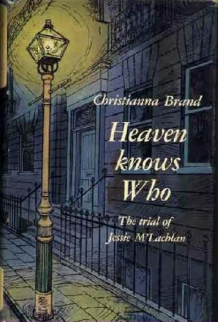 book cover of Heaven Knows Who