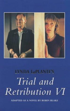 book cover of Trial and Retribution VI