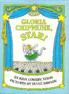 book cover of Gloria Chipmunk, Star!