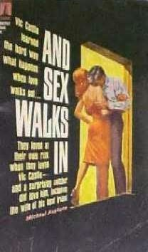 book cover of And Sex Walks in