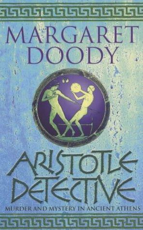 book cover of         Aristotle Detective          (Aristotle and Stephanos, book 1)        by        Margaret Doody