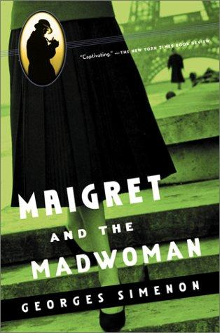 book cover of Maigret and the Madwoman