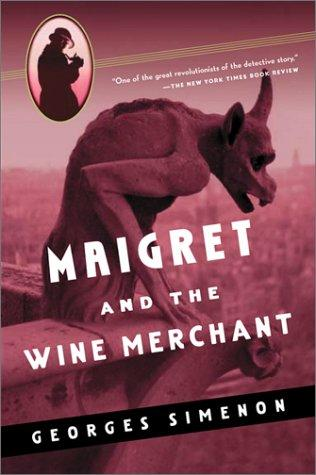 book cover of Maigret and the Wine Merchant