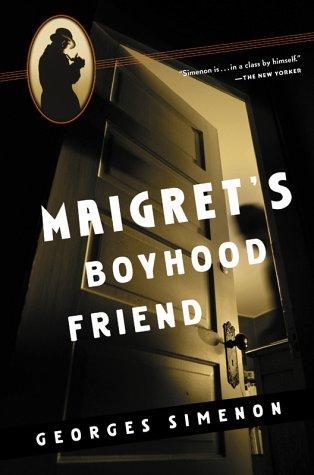 book cover of Maigret\'s Boyhood Friend