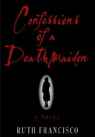 book cover of Confessions of a Deathmaiden