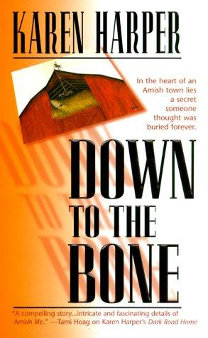 book cover of Down to the Bone
