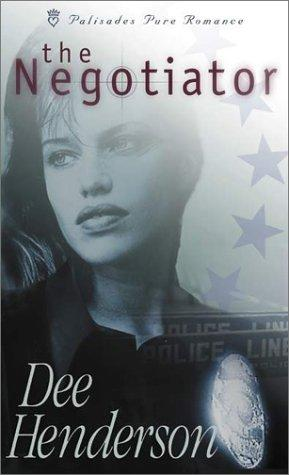The Negotiator O Malley Book 1 By Dee Henderson border=